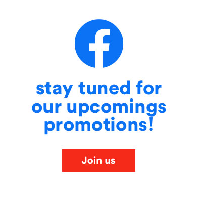 Stay tuned for our upcomings promotions! Join us on Facebook!