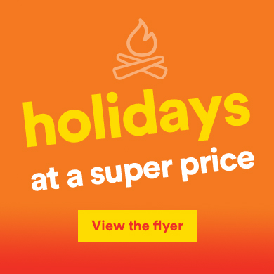 Holidays at a super price - View the offers
