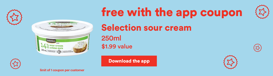 Free with the app coupon - Selection sour cream - Download the app