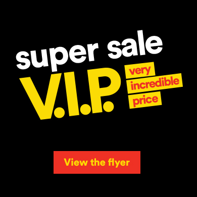 Super sale - View the flyer