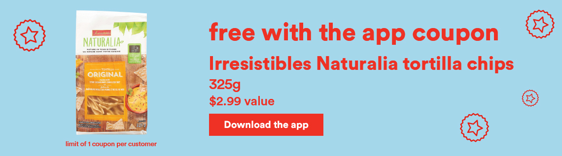 Free with the app coupon - Irresistibles Naturalia tortilla chips - Download the app