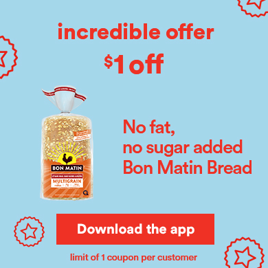 Incredible offer - Bon Matin bread - Download the app