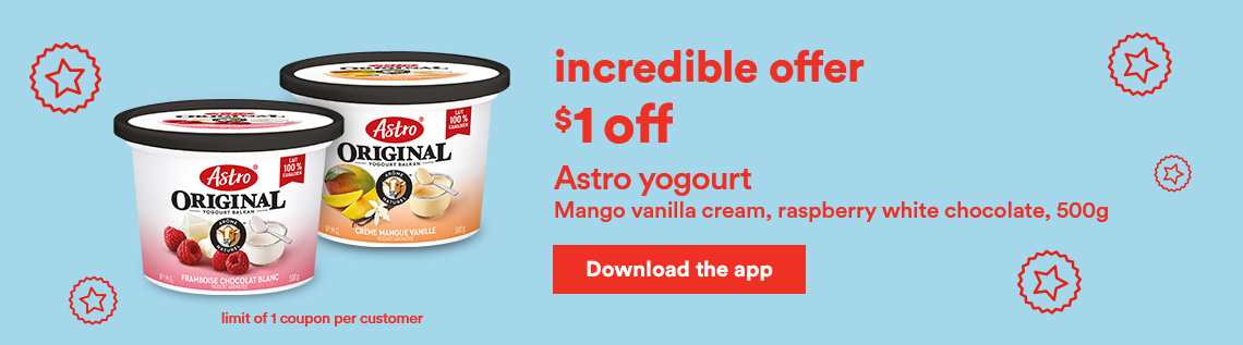 Incredible offer - Astro yogourt - Download the app