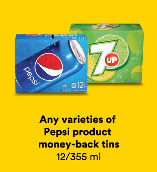 Any varieties of Pepsi product money-back tins 12/355 ml