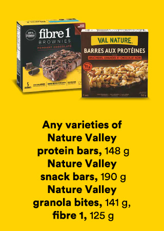 Any varieties of Nature Valley protein bars, 148 g; Nature Valley snack bars, 190 g; Nature Valley granola bites 141 g; Fibre 1 125 g