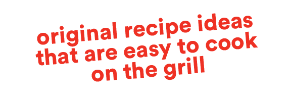 Original recipe ideas that are easy to cook on the grill