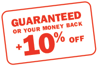 Guaranteed or your money back plus 10% off